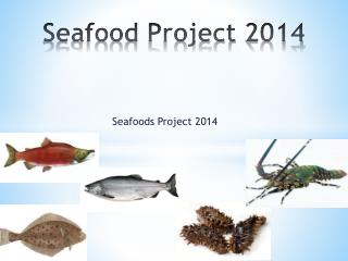 Seafood Project  2014
