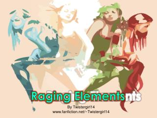 Raging Elements