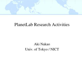 PlanetLab  Research  Activities