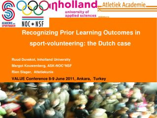 Recognizing Prior Learning Outcomes in sport-volunteering: the Dutch case