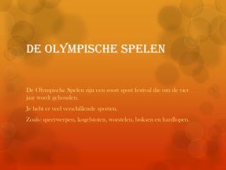 De Olympische spelen