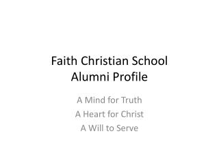 Faith Christian School Alumni Profile