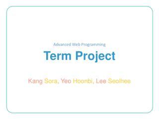 Advanced Web Programming Term Project