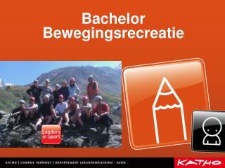Bachelor Bewegingsrecreatie