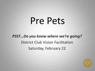 Pre Pets
