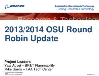 2013/2014  OSU  Round Robin Update