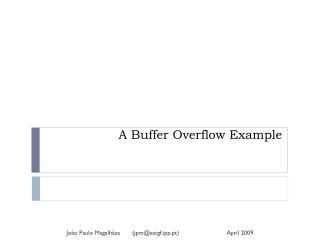 A Buffer Overflow Example