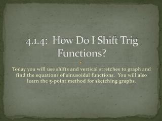 4.1.4:  How Do I Shift Trig Functions?