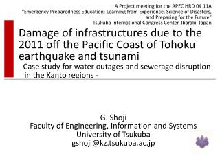 Damage of infrastructures due to the 2011 off the Pacific Coast of Tohoku earthquake and tsunami