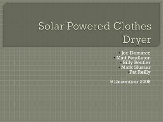 Solar Powered Clothes Dryer