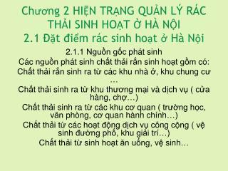 Chương  2 HIỆN TRẠNG QUẢN LÝ RÁC THẢI SINH HOẠT Ở HÀ NỘI 2.1  Đặt điểm rác sinh hoạt  ở  Hà Nội