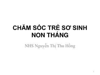 CH?M S�C TR? S? SINH NON TH�NG