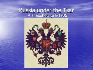 Russia under the Tsar