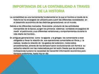 IMPORTANCIA DE LA CONTABILIDAD A TRAVES DE LA HISTORIA