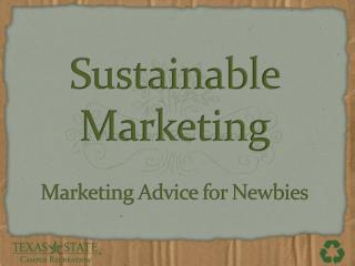 Marketing Advice for Newbies