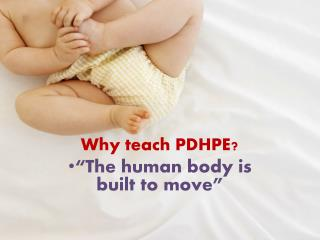 "Why teach PDHPE? ""The human body is built to move"""
