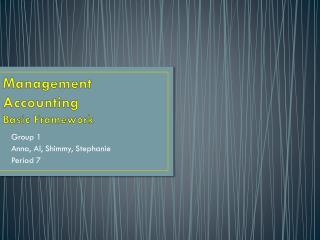 Management Accounting Basic Framework