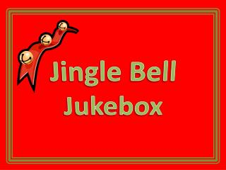 Jingle Bell Jukebox
