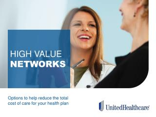 Options to help reduce the total cost of care for your health plan