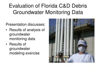 Evaluation of Florida CD Debris Groundwater Monitoring Data