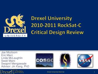 Drexel University 2010-2011 RockSat-C Critical Design Review