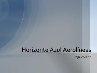 Horizonte Azul Aerol�neas