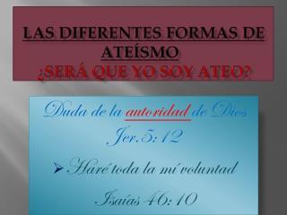 Las diferentes formas de ateísmo ¿Será que yo soy ateo?