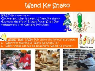 Wand  Ke  Shako