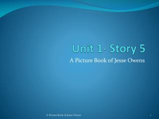 Unit 1- Story 5