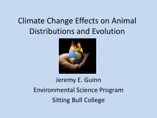 Climate Change Effects on Animal Distributions and Evolution