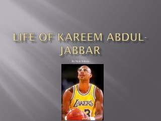 Life of Kareem Abdul-Jabbar
