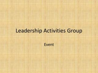 Leadership Activities Group