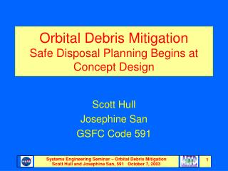 Orbital Debris Mitigation Safe Disposal Planning Begins at Concept Design