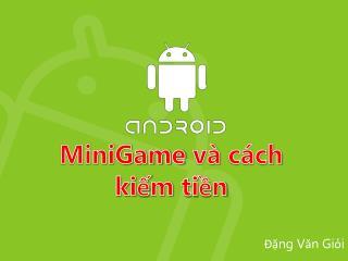 MiniGame và cách kiếm tiền