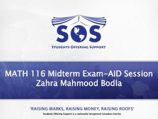 MATH 116  Midterm Exam-AID Session Zahra  Mahmood Bodla