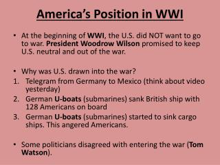 America�s Position in  WWI