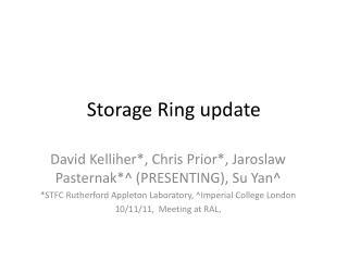 Storage Ring update