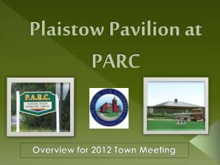 Plaistow  Pavilion at PARC