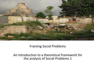 Framing Social Problems