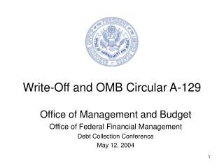 Write-Off and OMB Circular A-129