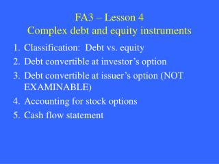 FA3   Lesson 4 Complex debt and equity instruments