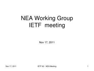 NEA Working Group IETF  meeting