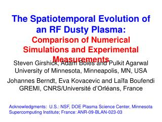 The Spatiotemporal Evolution of an RF Dusty Plasma: