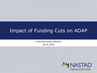 Impact of Funding Cuts on ADAP