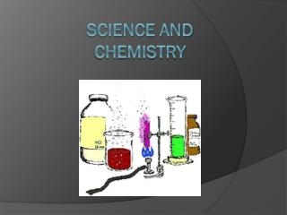 Science and chemistry