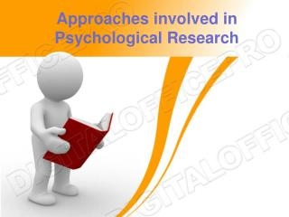 Approaches involved in Psychological Research