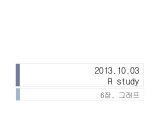 2013.10.03  R study