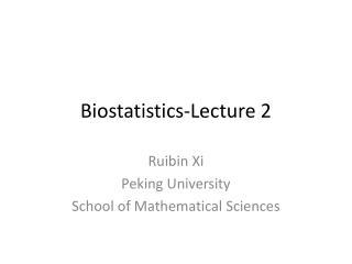 Biostatistics-Lecture  2