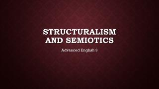 Structuralism and semiotics