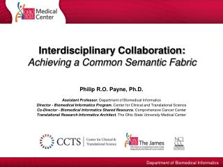Interdisciplinary Collaboration:  Achieving a Common Semantic Fabric